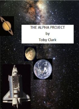 The Alpha Project: Book One