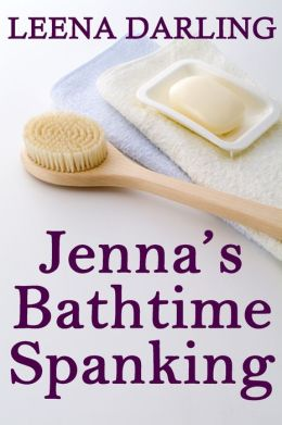 Jenna's Bathtime Spanking (Christian Domestic Discipline Marriage #4)