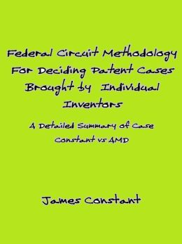 Federal Circuit Methodology For Deciding Patent Cases Brought by Individual Inventors