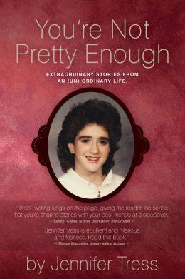 You're Not Pretty Enough