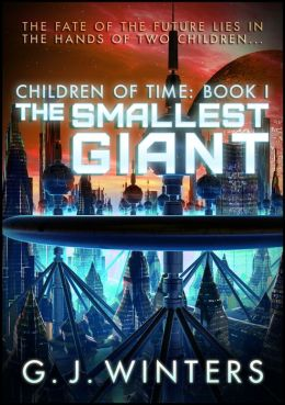 The Smallest Giant: Children of Time 1