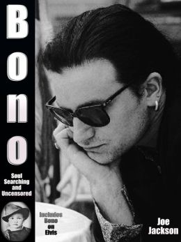 Bono: Soul Searching and Uncensored
