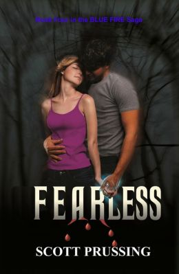 Fearless (Blue Fire Saga #4)
