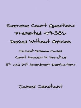 Supreme Court Questions Presented 09-381- Denied Without Opinion