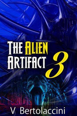 The Alien Artifact 3 (Part II)