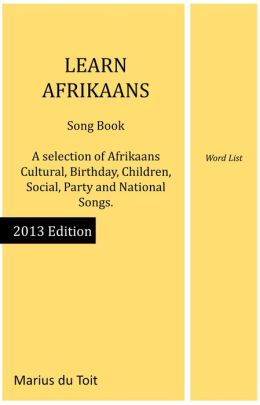 Learn Afrikaans: Song Book