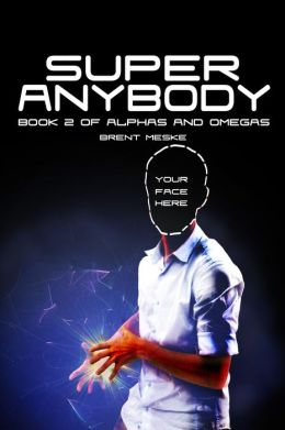 Super Anybody (Alphas and Omegas Book 2)