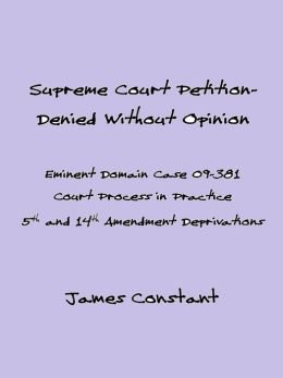 Supreme Court Eminent Domain Case 09-381 Denied Without Opinion