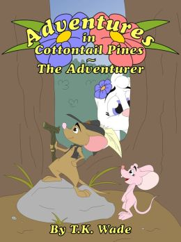 Adventures in Cottontail Pines: The Adventurer