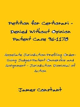 Petition for Certiorari Denied Without Opinion: Patent Case 96-1178