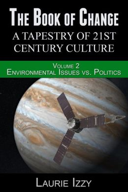 The Book of Change: Environmental Issues vs. Politics