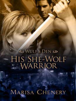 His She-Wolf Warrior-Wulf's Den 5
