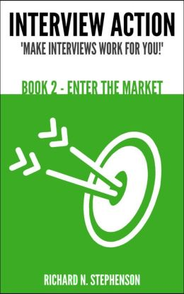 Interview Action: Enter The Market [Book 2]
