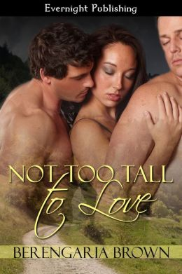 Not Too Tall to Love
