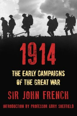 1914: The Early Campaigns of the Great War