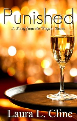 #2 Punished (A Story from The Elegant Room)