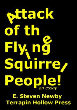 Attack of the Flying Squirrel People!