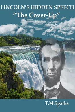 Lincolns' Hidden Speech-