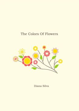The Colors Of Flowers