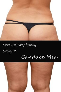 Strange Stepfamily: Story 2