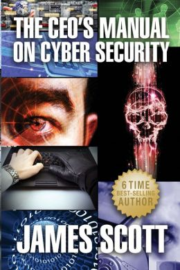 The CEO's Manual on Cyber Security