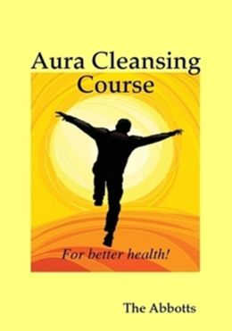 Aura Cleansing Course: For Better Health!