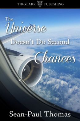 The Universe Doesn't Do Second Chances