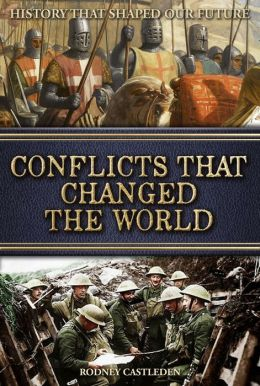 Conflicts that Changed the World