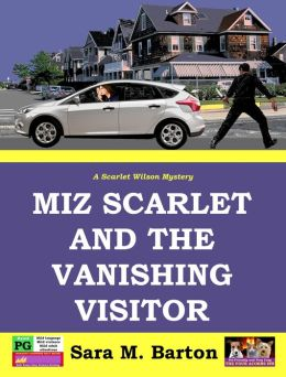 Miz Scarlet and the Vanishing Visitor (A Scarlet Wilson Mystery)