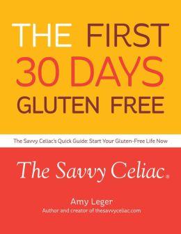 The First 30 Days Gluten Free
