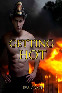 Getting Hot (BBW Fireman Short Romance Erotica)