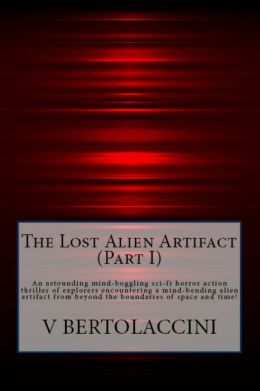 The Lost Alien Artifact (Part I)