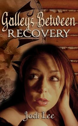 Galleys Between: Recovery