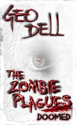 The Zombie Plagues Book Two