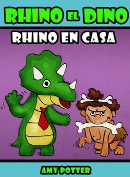 Rhino el Dino: Rhino en Casa