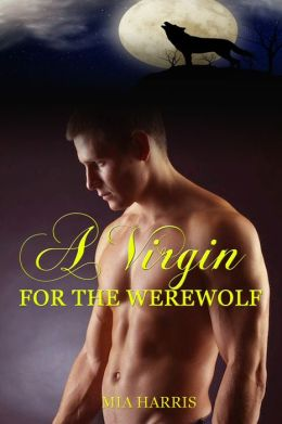 A Virgin for the Werewolf (BBW Paranormal Erotic Romance - Alpha Mate)
