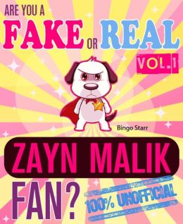 Are You a Fake or Real Zayn Malik Fan? Vol. 1: The 100% Unofficial Quiz and Facts Trivia Travel Set Game