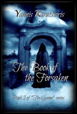 The Book of the Forsaken (The Game, #1)