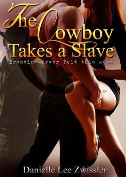 The Cowboy Takes a Slave