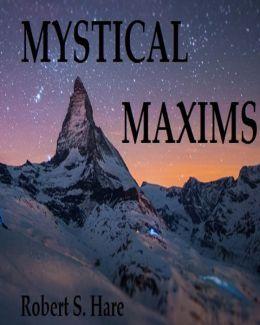 Mystical Maxims