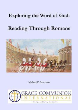 Exploring the Word of God: Reading Through Romans