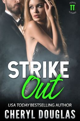 Strike Out (Texas Titans 1)