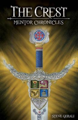The Crest: Mentor Chronicles Book 1