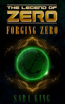 The Legend of Zero: Forging Zero