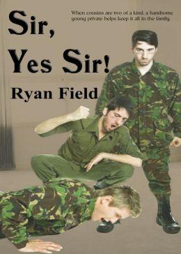 Sir, Yes Sir!
