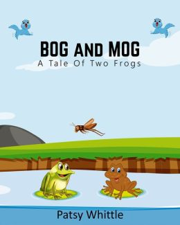 Bog and Mog: A Tale of Two Frogs