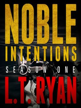 Noble Intentions: Season One