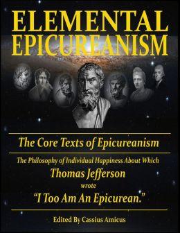 Elemental Epicureanism