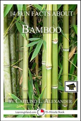 14 Fun Facts About Bamboo: Educational Version