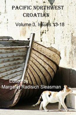 Pacific Northwest Croatian, Volume 3